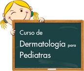 Curso Dermatología para Pediatras